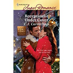 Receptionist under Cover by C.J. Carmichael
