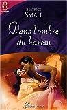 echange, troc Bertrice Small - Dans l'ombre du harem