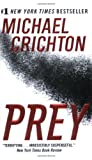 Prey (0061015725) by Michael Crichton