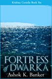 img - for KRISHNA CORIOLIS#6: Fortress of Dwarka book / textbook / text book