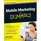 Mobile Marketing For Dummies ~ John Arnold