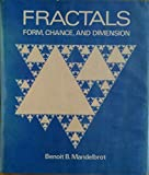 Fractals: Form, Chance and Dimension (0716704730) by Mandelbrot, Benoit B.