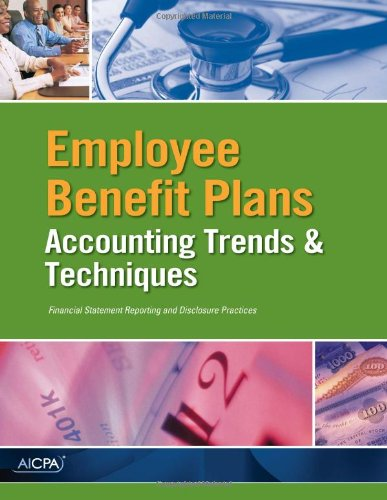 Employee Benefit Plans - AICPA Accounting Trends and Techniques