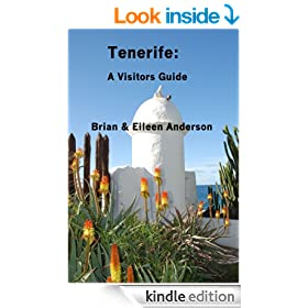 Tenerife: A Visitors Guide