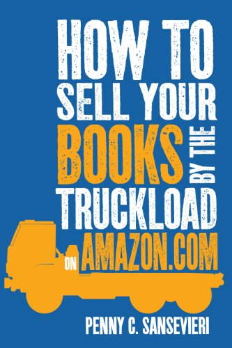 How To Sell Your Books By The Truckload On Amazon.com (Sell Books Amazon compare prices)