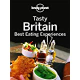 Tasty Britain: Best Eating Experiences (Multi Country Travel Guide)