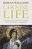 Choose Life: Christmas and Easter Sermons in Canterbury Cathedral