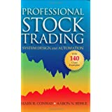 Professional Stock Trading: System Design and Automation ~ Mark R. Conway