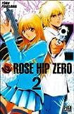 echange, troc Tôru Fujisawa - Rose Hip Zero, Tome 2 :
