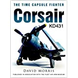 Corsair KD431: The Time Capsule Fighterpar David Morris