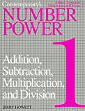 Contemporary's Number Power 1: Addition, Subtraction, Multiplication and Division