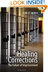 Healing Corrections: The Future of Im...