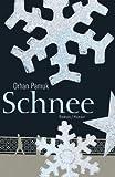 Schnee: Roman title=