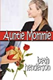 img - for Auntie Mommie book / textbook / text book