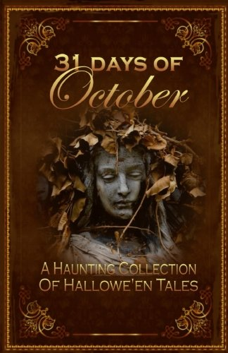 31-days-of-october-a-haunting-collection-of-halloween-tales