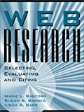 Web Research: Selecting, Evaluating, & Citing (0205332498) by Marie L. Radford