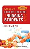 img - for Mosby's Drug Guide for Nursing Students, with 2014 Update, 10e (Mosby's Drug Guide for Nurses) 10th (tenth) Edition by Skidmore-Roth RN MSN NP, Linda published by Mosby (2013) book / textbook / text book