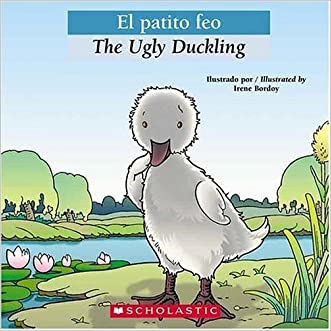 Bilingual Tales: El patito feo / The Ugly Duckling (Spanish Edition)