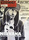 img - for Kerrang! Issue 927 (Kurt Cobain/Nirvana cover) book / textbook / text book