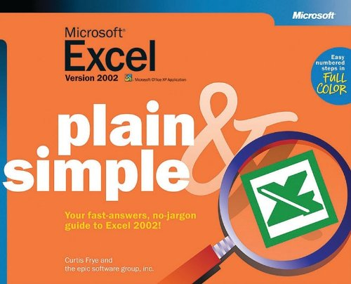 Microsoft® Excel Version 2002 Plain & Simple