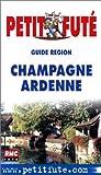 echange, troc Guide Petit Futé - Champagne-Ardenne 2002