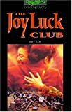 The Oxford Bookworms Library: Stage 6: 2,500 Headwords: The Joy Luck Club: 2500 Headwords