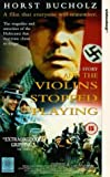 And The Violins Stopped Playing [VHS]