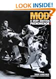 Mod: Clean Living Under Very Difficult Circumstances - A Very British Phenomenon