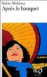 echange, troc Yukio Mishima - Après le banquet