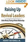 Raising Up Revival Leaders - Online M...