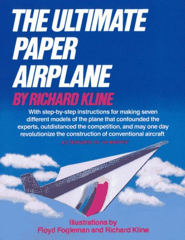 The Ultimate Paper Airplane (A fireside book)