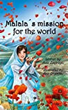 Malala's Mission For The World