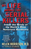 img - for My Life Among the Serial Killers book / textbook / text book