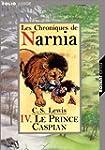 Les Chroniques de Narnia, tome 4 : Le...
