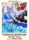 echange, troc  - Le Fleuve aux Grandes Eaux - DVD