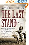 The Last Stand: Custer, Sitting Bull...