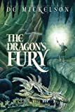 The Dragon's Fury (Relics of Power Trilogy Book 1)
