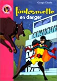 echange, troc Gaston Chaulet - Fantômette en danger