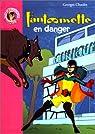 Fantômette, tome 45 : Fantômette en danger par Chaulet