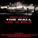 The Wall: Live In Berlin by Roger Waters (2003-05-19)