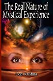 img - for The Real Nature of Mystical Experience book / textbook / text book