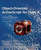 Todd Yard Object-Oriented ActionScript for Flash 8