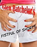 A Fistful Of Shorts