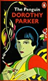 The Penguin Dorothy Parker (0140044515) by Dorothy Parker