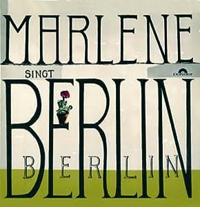 Marlene Dietrich Sings Berlin