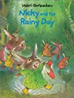 Nicky and the Rainy Day (A Cheshire Studio Book)