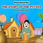 The Story of the Potter Hörbuch von Dhruv Garg Gesprochen von: Rahul Garg