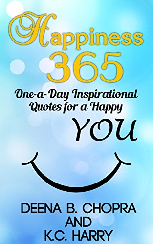 Happiness 365: One-a-Day Inspirational Quotes for a Happy YOU (The Happiness 365 Inspirational Series Book 1) PDF