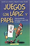 img - for Juegos con lapiz y papel (MANUALIDADES) (Spanish Edition) book / textbook / text book