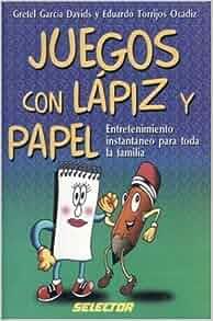 Juegos con lapiz y papel (MANUALIDADES) (Spanish Edition